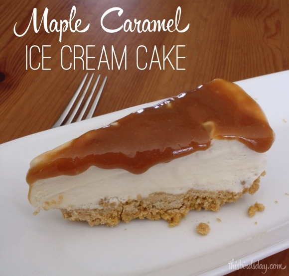 Maple Caramel Ice Cream Cake Recipe