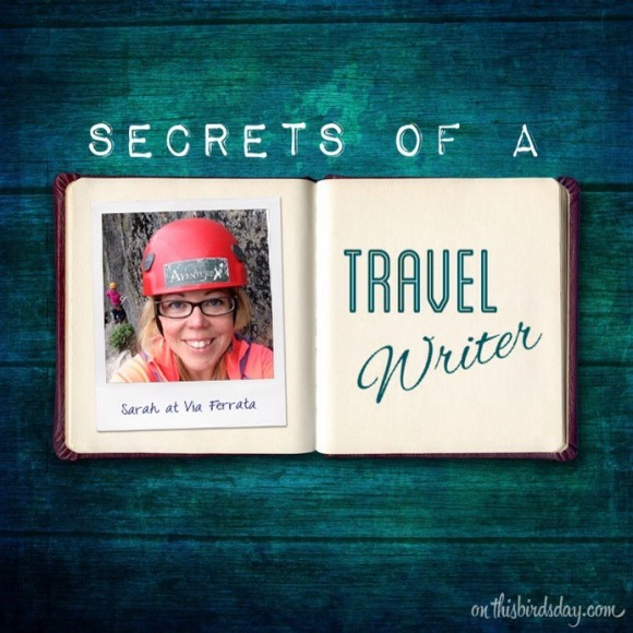 Secrets of a Travel Writer