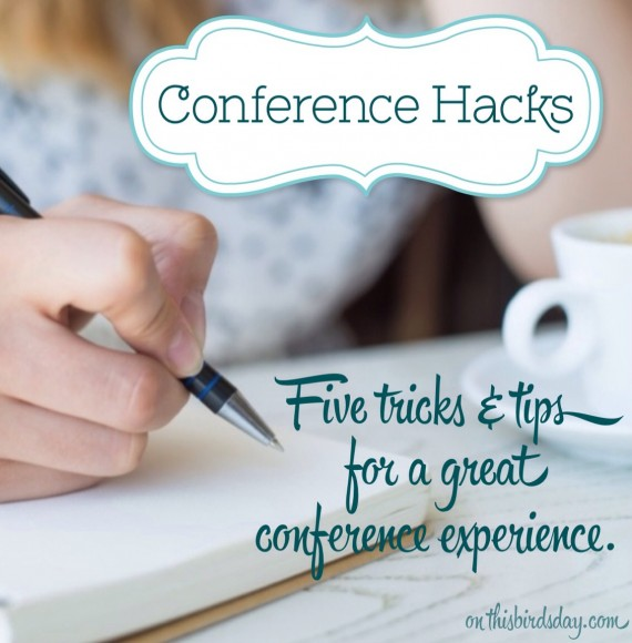 Conference Hacks Tips and Tricks for conferences