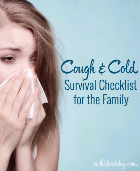 Stock up on these items and prepare for the next cold to hit your family.